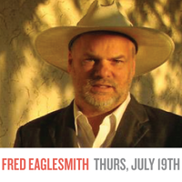 Summer Concert Series ~ Fred Eaglesmith