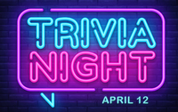 TRIVIA NIGHT - APRIL 12